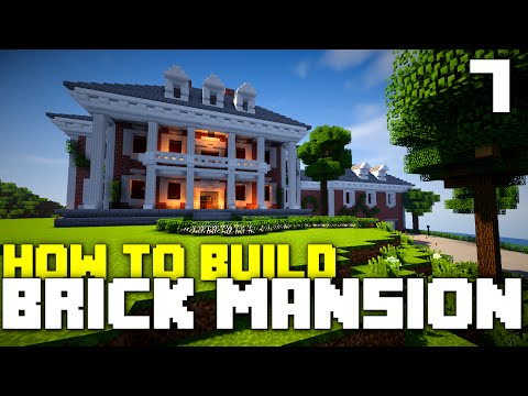 Minecraft Xbox One: How To Build - Brick Mansion! (Part 7)