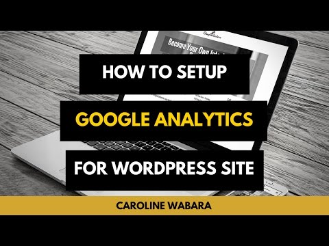 How To Install & Setup Google Analytics For Your Wordpress Site