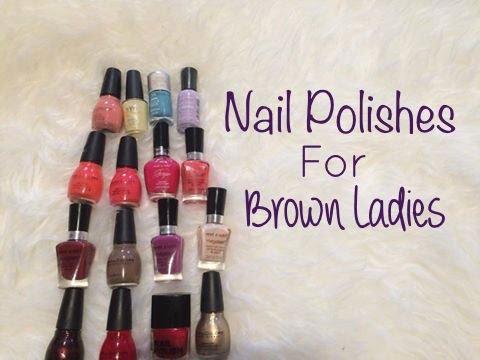 Nail polishes for Brown/Medium/Olive/Tan Skin Ladies | JuiDhar