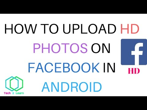 How to Upload HD  Photos/Pics On Facebook using Android! Free ! [Urdu/Hindi] Without losing Quality.