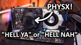PhysX Cards - 10 years later do they still suck??