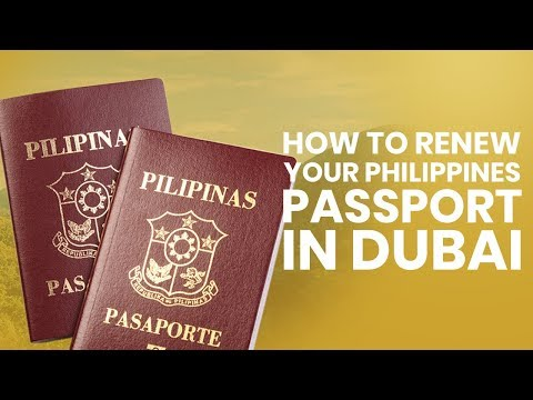 Renewal of Philippines Passport in Dubai
