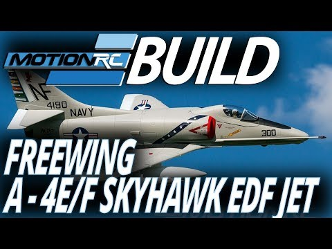 Freewing 80mm A-4 Skyhawk - Build Video - Motion RC
