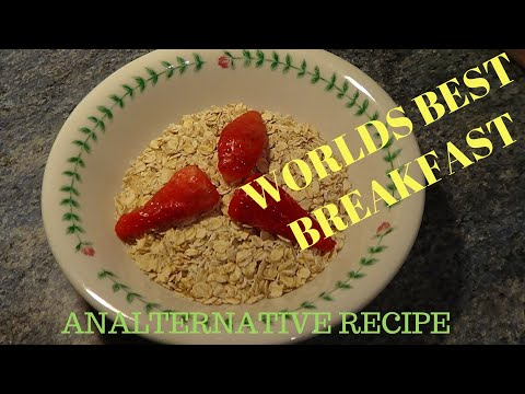 How to make porridge  -  Worlds best porridge