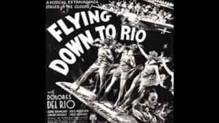 """""""Carioca"""" from Flying Down to Rio - Alice Gentle, Movita and Etta Moten"""