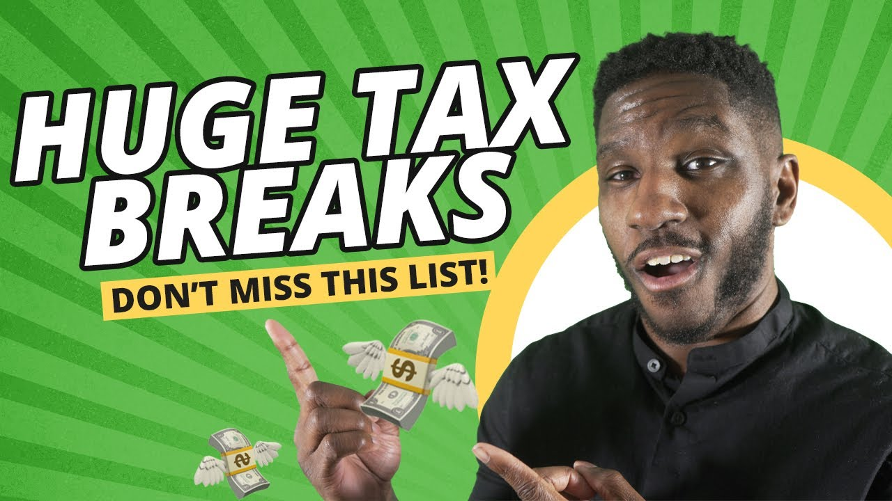 Best Tax Breaks: 12 Most-Overlooked Tax Breaks & Deductions (2021)