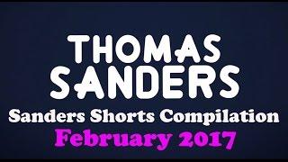February 2017 SHORTS Compilation! | Thomas Sanders