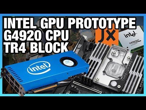 HW News: Intel Discrete GPU Prototype, G4920 CPU, & TR4 Monoblock