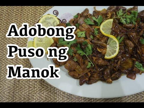 Paano magluto Adobong Puso ng Manok Recipe - Pinoy Tagalog Filipino