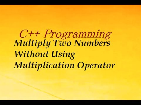 Product Of Two Numbers Without Using Multiplication Operator In C++ Programming