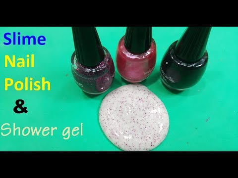 Slime 2 ingredient ! nail polish Slime With Shower gel