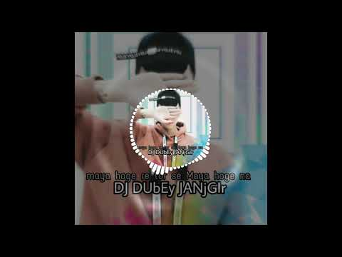 Maya Hoge Re Tor Sang Dj Sunny Cg Dj Psm MP3, Video MP4