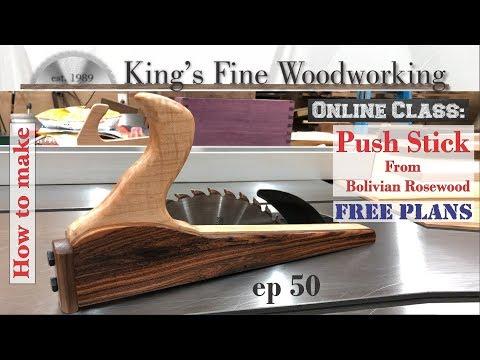 50 - Extreme Table Saw Push Stick Safest Design FREE PLANS