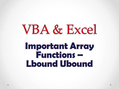 VBA & Excel Lesson 3: Important Array Functions - LBound UBound