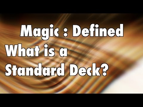 MTG - Magic Defined - Standard: What is a Standard Deck in Magic: The Gathering format?