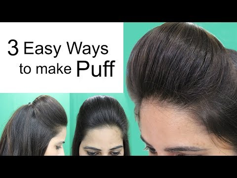 3 Easy Puff Hairstyles | Hair Puff Hairstyle for Medium and Long Hair
