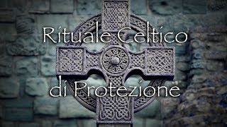 Rituale Celtico di Protezione