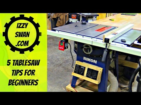 5 Table Saw tips for Beginners   Izzy Swan