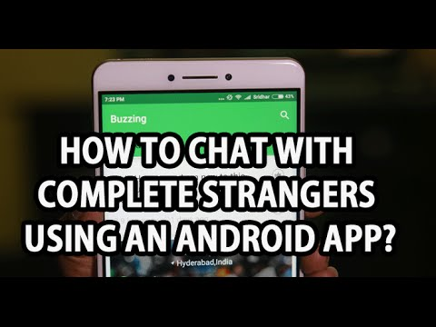 How to chat with complete strangers with an Android app?