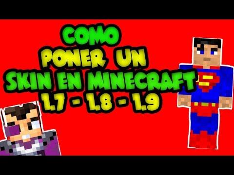 TUTORIAL / Como Poner un Skin en Minecraft 1.7 - 1.8 - 1.9 - 1.10 - 1.11