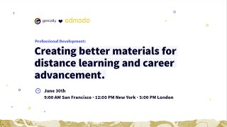 Professional Development: Creating better materials for distance learning and career advancement.