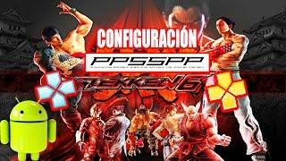 Tekken 6 Best Settings on PPSSPP v1 0 11 1 1 0 2018