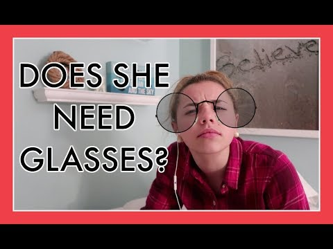 DOES SHE NEED GLASSES?
