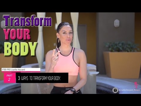 3 Ways to TRANSFORM your BODY Part II : Weight Training