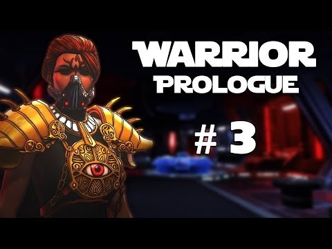Star Wars: The Old Republic - Sith Warrior: Prologue - Episode #3