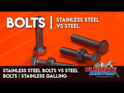 Stainless steel bolts vs steel bolts   Stainless galling