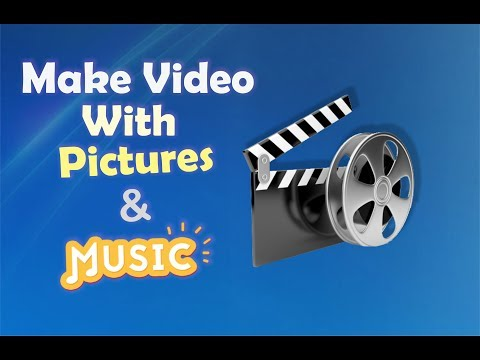 MAKE VIDEO WITH PICTURES & MUSIC EASY WAY