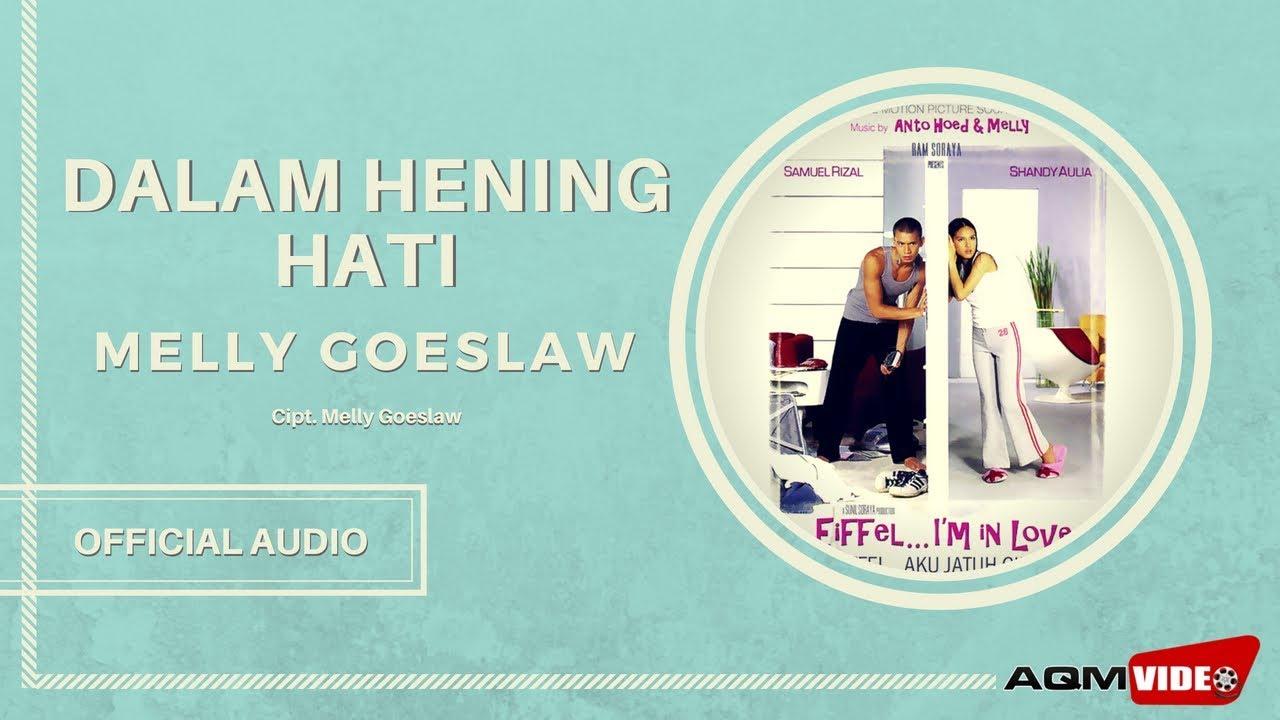 Melly Goeslaw - Dalam Hening Hati