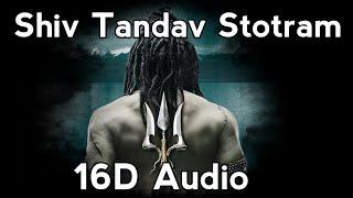 Shiv Tandav Stotram 16D Audio | Use Headphones