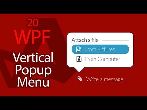 C# WPF UI Tutorials: 20 - Creating Vertical Popup Menu