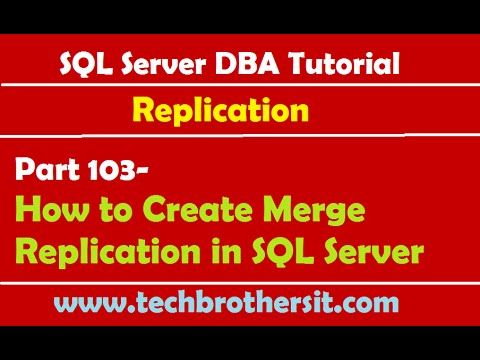 SQL Server DBA Tutorial 103-How to Create Merge Replication in SQL Server