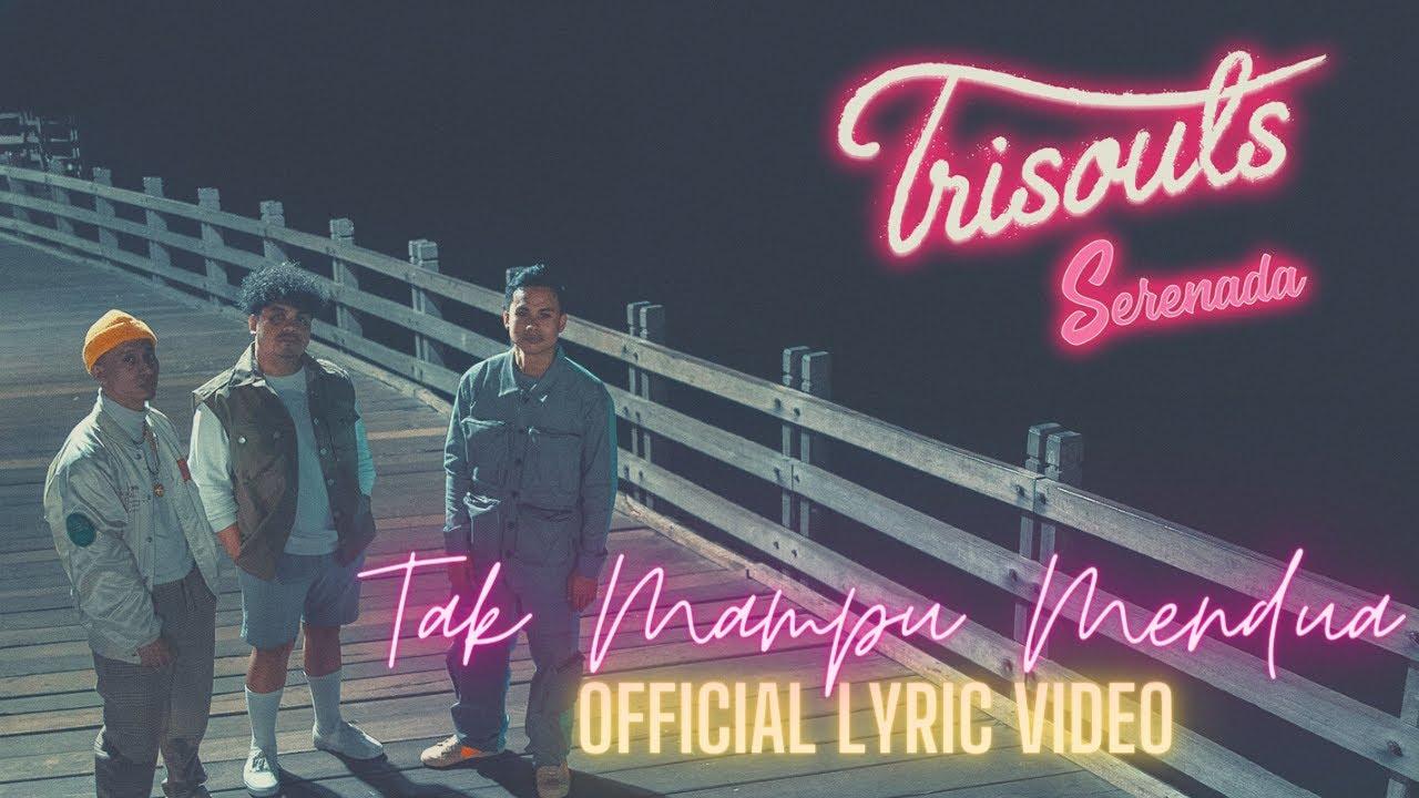 Trisouls - Tak Mampu Mendua