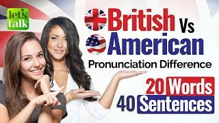 British English VS American English Pronunciation – Accent Training course | English Speaking Lesson