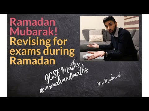 Revising for your GCSE exams during Ramadan | Study routine while fasting | GCSE 2018