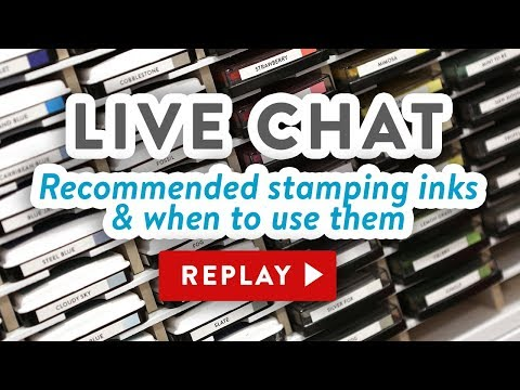LIVE Chat - What ink should I use? Recommended inks & when to use them
