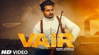 Vair (Full Song) Ashu Sandal | Nazran Beats | New Punjabi Songs 2021