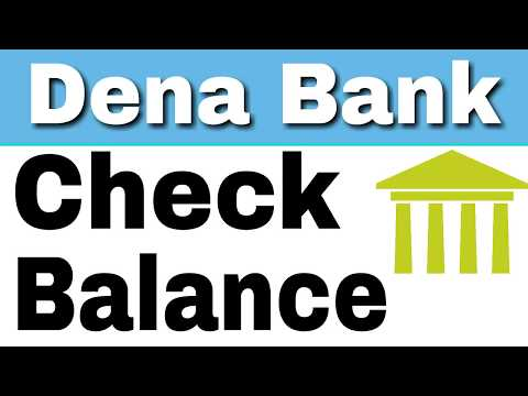How To Check Dena Bank Balance By Missed Call And SMS From Home