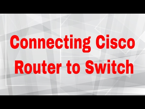 Connecting Cisco Router to Switch