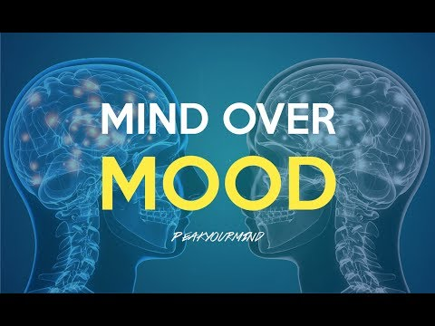 How to Change How You Feel in Seconds: (Mind Over Mood) Get Confident