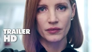 Miss Sloane - Official Film Trailer 2016 - Jessica Chastain Movie HD