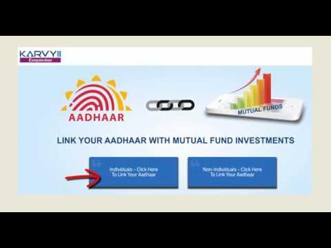 How to link aadhaar number with mutual funds folios (using karvy website)