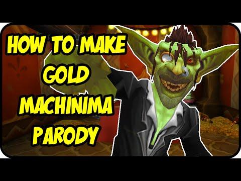 Wow Machinima Comedy - How to Make Gold Parody - A Short & Funny WoW Machinima Movie