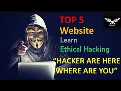 Top 5 Website for learn ethical cyber  FREE  2017 100%  Working
