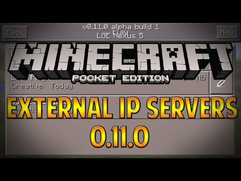 [0.11.0] How to Join External IP Servers in Minecraft Pocket Edition 0.11.1