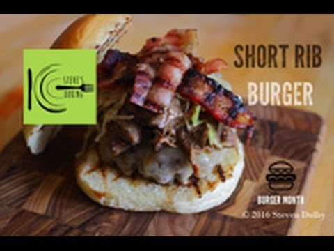 Short Rib Burger | stevescooking
