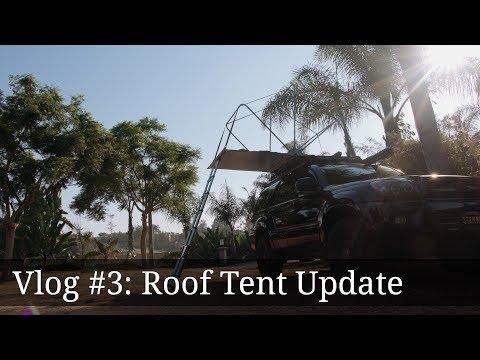 Vlog #3: DIY Roof Top Tent Update